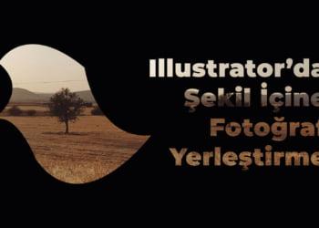 Illustrator Seklin Icine Fotograf Yerlestirme